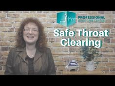 How to Clear Your Throat and Protect You Voice - Professional Voice Care Center - YouTube