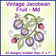 Machine Embroidery Designs at Embroidery Library! - Flowers & Fruit (Jacobean Vintage)