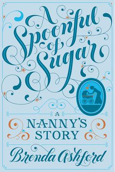 A Spoonful of Sugar: A Nanny's Story by Brenda Ashford; lettering by Jessica Hische. Fancy Lettering Alphabet, Typography Letters, Graphic Design Typography, Lettering Design, Lettering Art, Louise Fili, Jessica Hische, Interaction Design, Typographie Inspiration