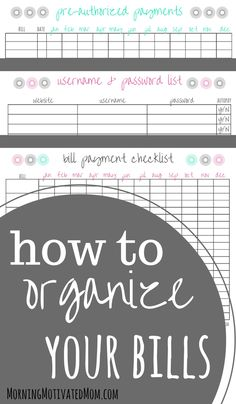 How to organize your bills. Includes FREE bill organization printables: Bill Payment Checklist, Pre-Authorized Payment Record and Username & Password List
