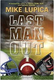Mike Lupica | Last Man Out PDF | Last Man Out EPUB | Last Man Out MP3 | Read Online