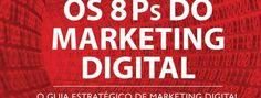 http://www.estrategiadigital.pt/8ps-do-marketing/ - Em 2013 eu era um aprendiz em marketing digital e procurava com insistência aprender a ter sucesso na Internet. Depois de muito pesquisar, encontrei por mero acaso o livro Os 8Ps do Marketing Digital e comprei a obra do Conrado Adolpho. Li tudo do princípio ao fim, fiquei tão entusiasmado que pouco tempo depois despedi-me do meu emprego e criei a primeira agência de marketing digital em Portugal que pratica Projectos 8 Ps para PME's.