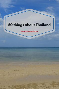 We traveled in Thailand during 4 weeks and learned a lot. Here you will learn the good, the bad, the funny, the quirky, the interesting & the useful things!