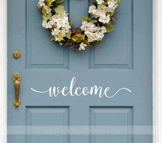 Welcome Door Decal - Front Door Decal - Welcome Vinyl Decal - D024 Front Door Sticker - Front Door Vinyl Decal - Welcome Door Sign by StoneCreekWallDecals on Etsy https://www.etsy.com/listing/476018400/welcome-door-decal-front-door-decal