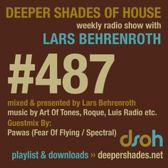 Deeper Shades of House show #487 - guestmix by PAWAS
