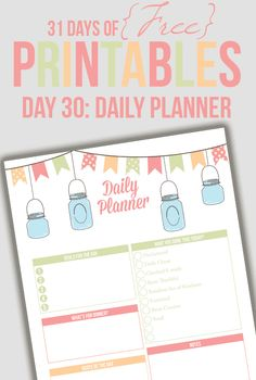 Free printable daily planner with mason jar design. Click for more free organizing printables: http://www.pinterest.com/hre/free-printables-for-organizing/