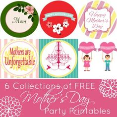 mothers-day-free-printables 6 collections of Party Printables