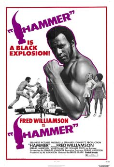 Hammer (United Artists, One Sheet X Blaxploitation. Starring Fred Williamson, Bernie - Available at Sunday Internet Movie Poster. Hammer Movie, Hammer Films, Fred Williamson, African American Movies, Black Tv Shows, Film Genres, Movie Poster Art, Action Movie Poster, Gourmet
