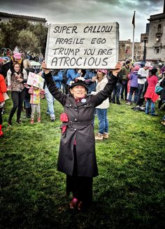 Super Callow Fragile Ego Trump You are Atrocious Caricatures, Trump You, Protest Signs, Trump Protest, Thing 1, Faith In Humanity, Social Justice, Human Rights, Laugh Out Loud