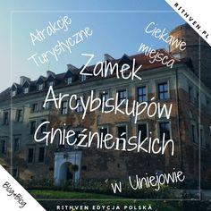 Zamek Arcybiskupów Gnieźnieńskich w Uniejowie
