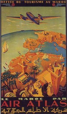 Maroc Par Air Atlas ~ Fine-Art Print - Vintage Aviation Art Prints and Posters - Vintage Transportation Pictures Travel Ads, Travel And Tourism, Tourism Poster, Retro Poster, Railway Posters, Morocco Travel, Air France, Art Graphique, Vintage Travel Posters