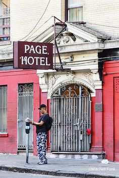 Page Hotel The Tenderloin, San Francisco By Mitchell Funk  www.mitchellfunk.com