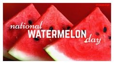 National Holidays, National Days, National Watermelon Day, Summer Treats, Holiday Recipes, Pumpkin, Fruit, Carpe Diem, Food