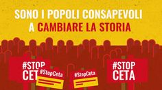 STOP CETA: LA VERITÀ CHE NESSUNO VI RACCONTA
