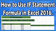 How to Use IF Statement Formula in Excel 2016