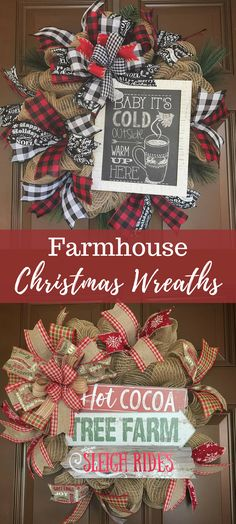 Rustic farmhouse style Christmas wreaths perfect to decorate for the winter holidays. Buffalo check and burlap with cute signs.  Christmas Decorations | Christmas Wreaths for the Front Door | Farmhouse Decor | Winter Holidays | Rustic Christmas #affiliate #Christmasdecorations #Winter2017 #sleighrides #babyitscoldoutside