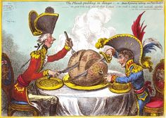 """""""The Plumb-pudding in danger, or, State Epicures taking un Petit Souper,"""" an 1805 caricature by James Gillray showing Napoleon and British prime minister William Pitt carving up the globe. Mary Shelley, James Gillray, French Revolution, Great British, Political Cartoons, Political Art, Frankenstein, Golden Age, Politics"""