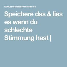 Speichere das & lies es wenn du schlechte Stimmung hast | Motivation, Tips, Inspirational Thoughts, Good Thoughts, Wise Words, Good To Know, Reading, Left Out, Improve Self Confidence