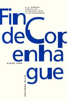 Fin de Copenhague by Asger Jorn, Guy-Ernest Debord. 1957