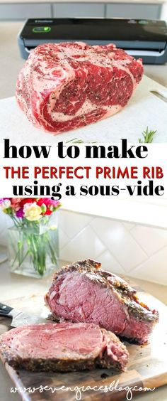 How to make the perfect prime rib using using a sous-vide! Tastes better than a fancy restaurants! How to make the perfect prime rib using using a sous-vide! Grab your FoodSaver bags and sealing system and high quality prime rib for the best meal ever. Sous Vide Prime Rib, Cooking Prime Rib, Prime Rib Roast, Sous Vide Pork, Sous Vide Burgers, Meat Recipes For Dinner, Rib Recipes, Cooking Recipes, Game Recipes