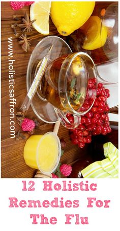 Natural Holistic Remedies 12 Holistic Remedies For The Flu! Prevent and Treat The Flu Naturally! Natural Flu Remedies, Cold Home Remedies, Holistic Remedies, Natural Cures, Natural Healing, Herbal Remedies, Natural Lifestyle, Be Natural, Holistic Nutrition