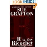 R is for Ricochet (Kinsey Millhone series) FINISHED
