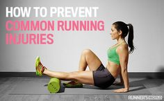 Runners are always getting injured, sad but true. Read this on how to prevent the common injuries from happening!