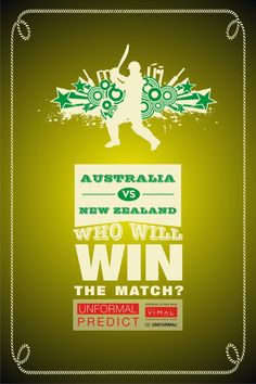 Tomorrow at ‪#‎Melbourne‬, ‪#‎NewZealand‬ plays against ‪#‎Australia‬. Predict & tell us which team will ‪#‎win‬ the match. ‪#‎UnformalCricket2015‬ ‪#‎contest‬
