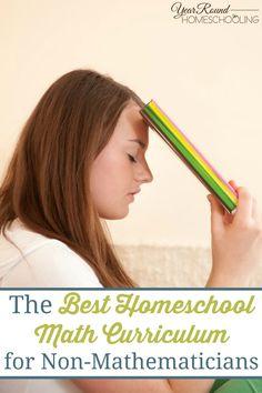 The Best Homeschool Math Curriculum for Non-Mathematicians - #Math #Homeschooling #Resources #Help