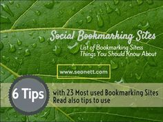 Read more about the tips, how to perform with #socialbookmarkingsites in 2015. Read more from #SEONett.