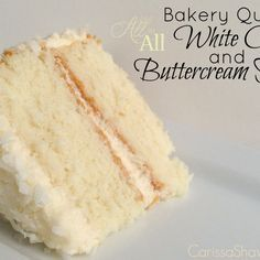 Cake How to make a wonderful white cake with buttercream frosting that tastes like it came from a bakery!How to make a wonderful white cake with buttercream frosting that tastes like it came from a bakery! Cake Icing, Buttercream Frosting, Cupcake Cakes, White Buttercream, Easy White Cake Recipe, Bakery Quality White Cake Recipe, Just Desserts, Delicious Desserts, Homemade White Cakes