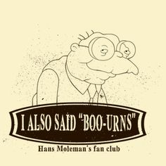 Hans Moleman's fan club