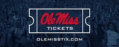 Ole Miss Ticket Central - All Ole Miss Sports - so many FREE games & matches!