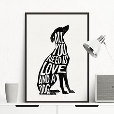 All You Need Is Love. And a Dog.