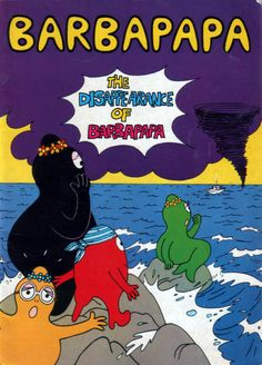 the disappearance of barbapapa, vintage 1983 children's book by annette tison and talus taylor