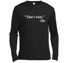 That's What She Said Quote - T-Shirt