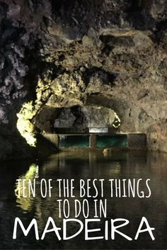 Ten of the best things to do on the Portuguese island of Madeira, from swimming in naturally formed swimming pools to exploring the lava tunnels deep below the earth. Visit Portugal, Portugal Travel, Portugal Trip, Europe Travel Tips, Travel Destinations, Portugal Destinations, Travel Guides, Travel With Kids, Family Travel
