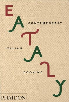 Booko: Comparing prices for Eataly: Contemporary Italian Cooking Italian Home, Italian Cooking, Italian Recipes, Contemporary, Learning, Italian Cuisine, Studying, Teaching, Onderwijs