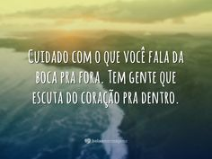 Cuidado com o que fala More Than Words, Some Words, Motivational Quotes, Inspirational Quotes, Whatsapp Messenger, New You, Poetry Quotes, Gods Love, Inspire Me