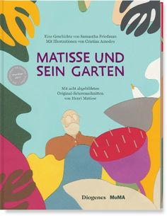 Matisse's Garden by Henri Matisse and Samantha Friedman Hardcover) for sale online Henri Matisse, Sonia Delaunay, Rudolf Steiner, Paul Klee, Eric Carle, Moma, Donna Leon, The Story Of Ruth, Faith Ringgold