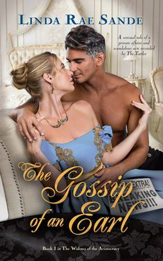 Descargar o leer en línea The Gossip of an Earl Libro Gratis (PDF ePub - Linda Rae Sande, Extra! Read all about it . The Earl of Fennington has a secret identity – he doubles as Mr. Books To Read, My Books, New Gossip, Historical Romance, Romance Novels, Book Authors, Book 1, Free Books, Book Lovers