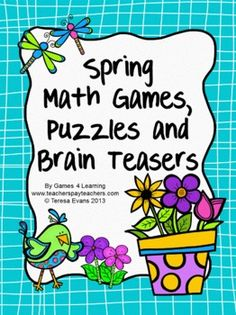 Spring Math Games, Puzzles and Brain Teasers from Games 4 Learning - loaded with Spring math fun. $