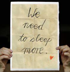 """We Need to Sleep More.♥"" Druck mit Handschrift A4 // print by Alles-Deins via dawanda.com"