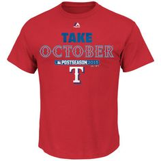 Rangers Majestic 2015 Playoff Authentic Collection Take October T-Shirt – Red  Your Texas Rangers are in the playoffs!!!   #texasrangers #mlb #baseball #playoffs