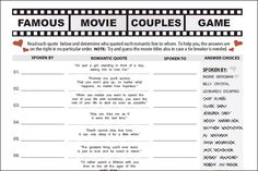 http://www.partyfunprintables.com/famous-movie-couples.html  If your party guests know and love romantic Hollywood movies, they may love the challenge of matching the most famous love quotes to movie couples.