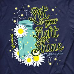 "Christian T-Shirt Shop - Lightning Bug Womens Shirt, ""Let your light so shine before men, that they may see your good works and glorify your Father in heaven."" Matthew 5:16 $18.99 (http://www.christiantshirtshop.com/christian-t-shirts/lightning-bug-womens-shirt/)"
