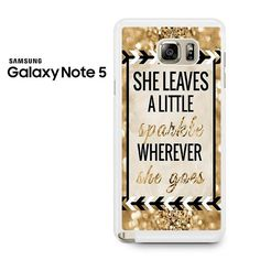 She Leaves A Little Sparkle Wherever She Goes Samsung Galaxy Note 5 Case