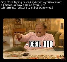 Haha Funny, Funny Memes, Hilarious, Lol, Funny Lyrics, Polish Memes, Quality Memes, Lost City, Shrek