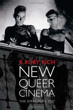 New Queer Cinema: The Director's Cut by B.  Ruby Rich http://www.amazon.com/dp/0822354284/ref=cm_sw_r_pi_dp_G2N5ub0QWABJ8