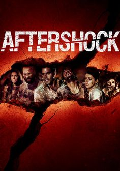 Aftershock (2012) A dim American tourist traveling in Chile convinces three attractive young women to accompany him and his friends to party in a coastal city, but the fun stops when a major earthquake devastates the area and they must fight for survival. Eli Roth, Ariel Levy, Nicolás Martínez...12b